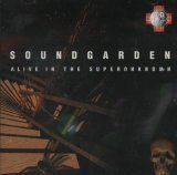 Alive In The Superunknown by Soundgarden (1995-08-02)