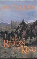 The Return of the King (The Lord of the Rings, Part 3) (Lord Of The Rings One Volume Hardcover)
