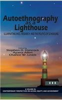 Download Autoethnography as a Lighthouse: Illuminating Race, Research, and the Politics of Schooling (HC) (Contemporary Perspectives on Access, Equity, and Achievement) pdf epub