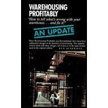 Warehousing Profitably--An Update, Ackerman, Kenneth B., 096317763X