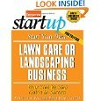img - for Start Your Own Lawn Care or Landscaping Business