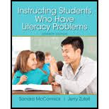 Instructing Students Who Have Literacy Problems, Sandra McCormick and Jerry Zutell, 0133563294