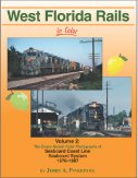 Seaboard System - West Florida Rails in Color, Vol. 2: Seaboard Coast Line, SBD 1970-87