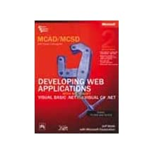 Mcad/mcsd Self-paced Training Kit: 70-315 Developing Web Applications With Microsoft® Visual Basic® .net And Microsoft Visual C ® .net (Livre en allemand)