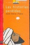 Read Online Las historias perdidas/ The lost stories (El barco de vapor) (Spanish Edition) ebook