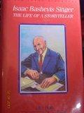 Isaac Bashevis Singer: The Life of a Storyteller