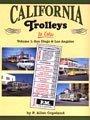 California Trolleys in Color, Vol. 1: San Diego and Los Angeles