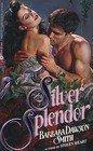 Silver Splendor, Barbara Dawson Smith, 0380757311