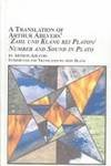 "A Translation of Arthur Ahlvers' ""Zahl und Klang Bei Platon/Number and Sound in Plato"" 9780773471672"