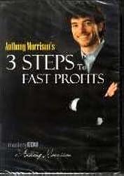 3 Steps to Fast Profits (Mastery EDU by Anthony Morrison)