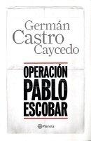 Operacion Pablo Escobar