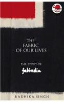 The Fabric of Our Lives