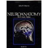 NEUROANATOMY - TEXT AND ATLAS
