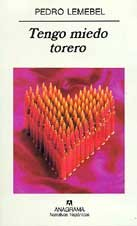 Tengo miedo torero (Narrativas Hispanicas) (Spanish Edition) by Brand: Editorial Anagrama