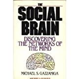 The Social Brain: Discovering the Networks of the Mind