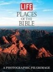 img - for Life: Places of the Bible: A Photographic Pilgrimage book / textbook / text book