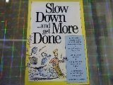 Slow Down. . ., Marshall J. Cook, 1558702709