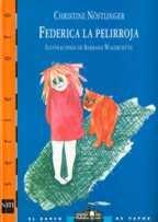 FEDERICA LA PELIRROJA - C. NOSTLINGER