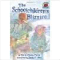 Book The Schoolchildren's Blizzard by Figley, Marty Rhodes [Carolrhoda Books, 2004] [Paperback]