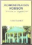 Richmond Pearson Hobson : Naval Hero from Magnolia Grove, Rosenfeld, Harvey, 1881325482