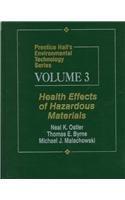 Prentice Hall's Environmental Technology Series, Volume III: Health Effects of Hazardous Materials|-|0023895519