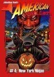 New York Ninjas (American Chillers) (Halloween Stores New York)