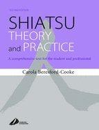 Shiatsu Theory & Practice (2nd, 03) by Beresford-Cooke, Carola [Hardcover (2003)] - Shiatsu Theory And Practice