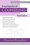 Encyclopedia of Counseling, Third Edition: Master Review and Tutorial for the National Counselor Examination, State Counseling Exams, and the Counselor Preparation Comprehensive Examination [Paperback]