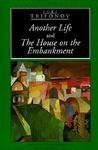 Another Life and the House on the Embankment, Yury V. Trifonov, 0671606034