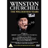 Winston Churchill : The Wilderness Years - 1929-1939 The Crucible That Forged An Indomitable Force