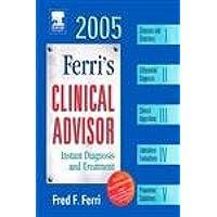 Ferri's Clinical Advisor 2005: Textbook with CD-ROM (FERRI PACKAGE)