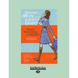 Read Online Women, Work, And Autoimmune Disease: Keep Working, Girlfriend! [PAPERBACK] [2012] [By Joffe] pdf epub