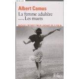La femme adultère ; suivi de Les muets, Camus, Albert