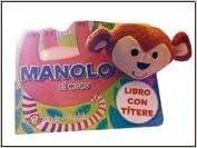 Manolo, el mono (Mascotitere)