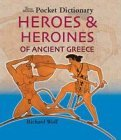 img - for The British Museum Pocket Dictionary Heroes & Heroines of Ancient Greece (British Museum Pocket Dictionaries) by Richard Woff (2005-01-31) book / textbook / text book