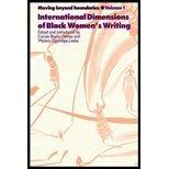 Moving Beyond Boundaries (Vol. 1): International Dimensions of Black Women's Writing