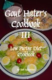 Gout Hater's Cookbook III recipes for gout diet