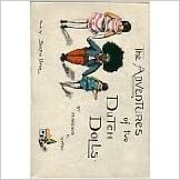 Read The Adventures of Two Dutch Dolls PDF, azw (Kindle), ePub, doc, mobi