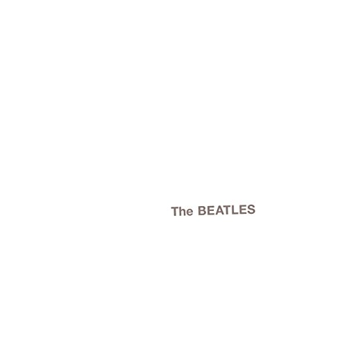 The Beatles (The White Album) (Said In My Heart And In My Soul)