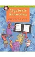 Algebraic Reasoning: Professor Arbegla Introduces Variables & Functions (GEMS Teacher's Guide for Grades 3-5)