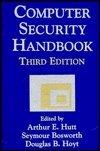 Computer Security Handbook, Arthur E. Hutt and Seymour Bosworth, 002915300X