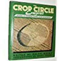 The Crop Circle Enigma: Grounding the Phenomena in Science, Culture and Metaphysics