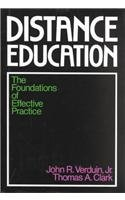 Distance Education: The Foundations of Effective Practice (Jossey Bass Higher & Adult Education Series)