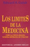 img - for Los Limites de La Medicina (Spanish Edition) book / textbook / text book