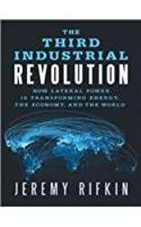 [ [ THE THIRD INDUSTRIAL REVOLUTION: HOW LATERAL POWER IS TRANSFORMING ENERGY, THE ECONOMY, AND THE WORLD - IPS BY(RIFKIN, JEREMY )](AUTHOR)[COMPACT DISC]