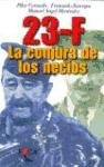 img - for 23-F: La Conjura de Los Necios (Coleccion Nueva Historia) (Spanish Edition) book / textbook / text book