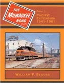 The Milwaukee Road in Color, Vol. 5: Pacific Extension 1941-1961