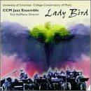 Lady Bird by University of Cincinnati Conce (1998-11-05)