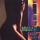 Little Bit of Mambo in My Life by Various Artists (A Little Bit Of In My Life)
