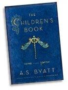 by A.S. Byatt The Children's Book…